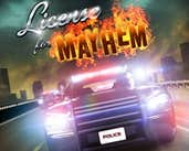Play License For Mayhem