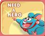 Play Need A Hero