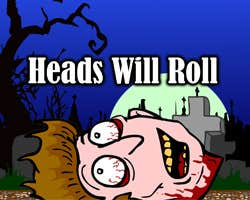 Play Heads will roll