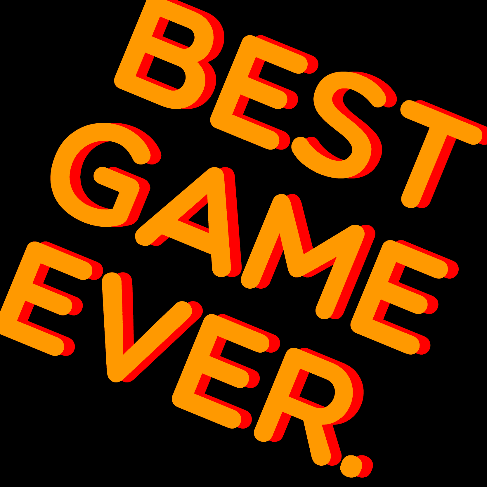 Play Best Game Ever