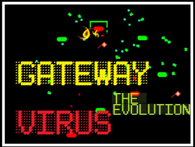 Play GATEWAY VIRUS: The Evolution