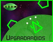 Play Upgradaroids