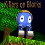 Play Killers on Blocks