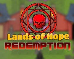 Play Lands of Hope Redemption