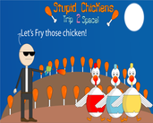 Play Stupid Chickens 2: Trip To Space