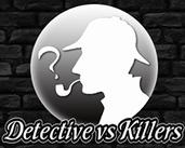 Play Detective vs Killers