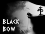 Play Black Bow
