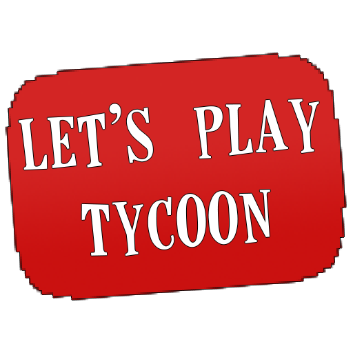 Play Let's Play Tycoon