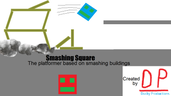 Play SMASHING SQUARE