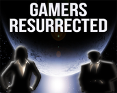 Play Gamers Resurrected