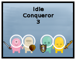 Play Idle Conqueror 3.1