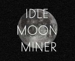 Play idle moon miner
