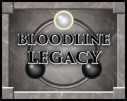 Play Bloodline Legacy