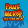 Play Paul Hero: End Polio Now!