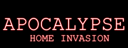 Play Apocalypse::Home invasion
