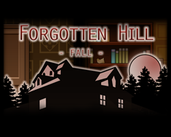 Play Forgotten Hill: Fall