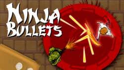 Play Ninja Bullets