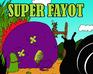 Play Super Fayot