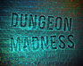 Play Dungeon Madness