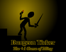 Play Dungeon Ticker
