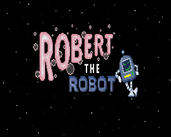 Play ROBERT the Robot