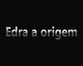 Play Edra e a Origem