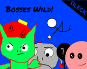 Play Bosses Wild!