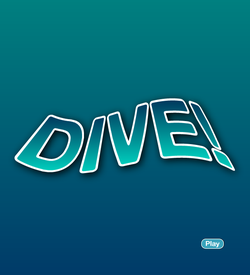 The Dive!