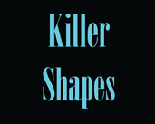 Play Killer Shapes