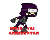 Play Ninja Vai Arrebentar!
