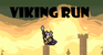 Play Viking Run