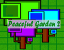Play Peaceful Garden 2
