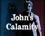 Play John's Calamity
