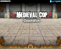 Play Medieval Cop 8 -DeathWish- (Part 1)