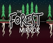 Play The Forest Mirror