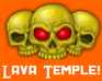 Play Lava Temple!