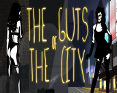 Play The Guts of The City