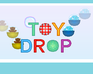 Play Toy Drop