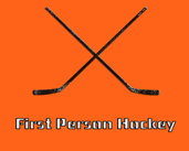 Play First Person Hockey