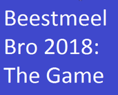 Play Beestmeel Bro 2018: The Game