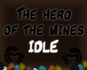 Play The hero of the mines