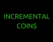 Play Incremental Coins
