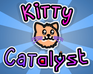 Play Kitty Catalyst