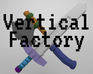Play Vertical Factory