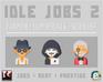 Play Idle Jobs 2