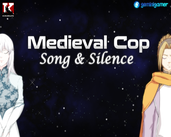Play Medieval Cop 9 -Song & Silence- (Part 1)