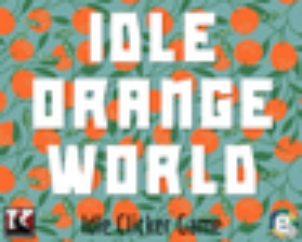 Play Idle Orange World