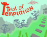 Play Trial of Temptation