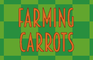 Play Farming Carrots