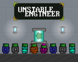 Play Unstable Engineer